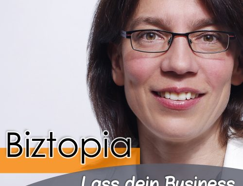 Business-Podcast: Biztopia – Lass dein Business sinnvoll wachsen